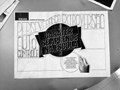 Um design de revista feito à mão - http://epoca.globo.com/colunas-e-blogs/faz-caber/noticia/2013/11/um-design-de-revista-bfeito-maob.html (Foto: ÉPOCA)