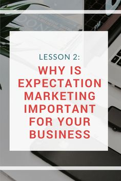 Lesson Why Is Expectation Marketing Important For Your Business Digital Marketing Strategy, Email Marketing, Content Marketing, Internet Marketing, Social Media Marketing, Online Entrepreneur, Entrepreneur Ideas, Social Media Channels, Learning Process