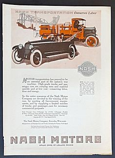 Nash Motor Cars Automobile and Truck Ad Poster Ads, Car Posters, Vintage Images, Vintage Cars, Motor Logo, Vintage Classics, Car Advertising, Love Car, Magazine Ads