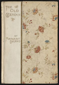 The old garden and other verses [Front cover] by Boston Public Library, via Flickr