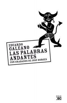 "Caminos del viento: ""Pola Bonilla"". Eduardo Galeano."