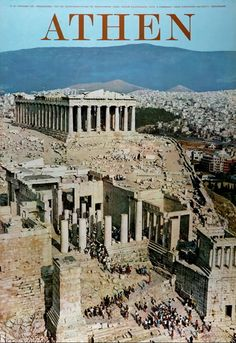 50 of the Most Beautiful Vintage Travel Posters of Greece - Greeker Than The Greeks Parthenon, Acropolis, Athens Greece, Athens City, Greece Travel, Greece Vacation, Europe, A Whole New World, Greek