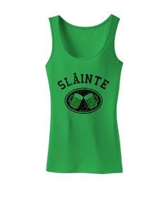 Slainte - St. Patrick's Day Irish Cheers Womens Tank Top by TooLoud