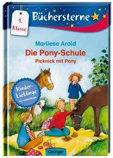 Die Pony-Schule. Picknick mit Pony - Marliese Arold (ab 6 Jahren)