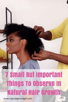 Maintaining Your Natural Hair Growth | Ghana | Natural Ghana Girl