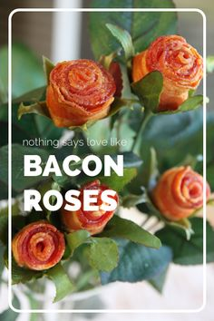 What to get your man for Valentines? How about Bacon Roses, You will not only get them laughing but I am sure they will find it delicious #bacon #love #valentinesday