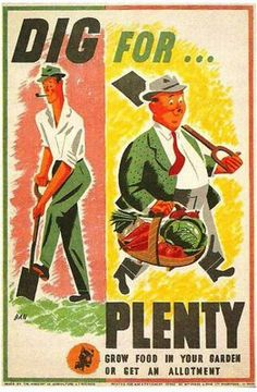 "Vintage Victory Garden Poster: ""Dig for plenty!"" skinny man is no longer skinny after his bountiful victory garden harvest!"