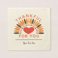THANKFUL FOR YOU - Personalized Thanksgiving Napkin - wedding shower gifts party ideas diy cyo personalize