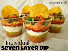 Six Sisters' Stuff: Individual Seven Layer Dip #tailgates What a great idea, now its ok to double dip!