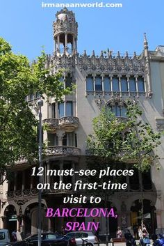 12 must-see places in Barcelona, Spain | First timers guide to Barcelona, Spain | Places to see in Barcelona, Spain on your first visit | Things to do in Barcelona, Spain
