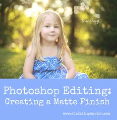 Photoshop Editing: Creating a Matte Processing