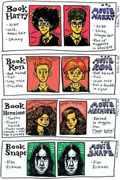 The books vs the movies  haahaa! Love the Snape!! :):)
