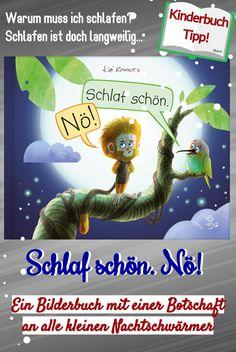 """Kinderbuch-Tipp: """"Schlaf schön. Nö!"""" Warum muss ich schlafen? Schlafen ist doch langweilig... Ein schönes Bilderbuch mit einer Botschaft an alle kleinen Nachtschwärmer. #bilderbuch #buchab3jahren #vorlesebuch #buchab6jahren #kinderbuch #kinderbuchtipp #buchkindschlafen #bücherfürkinder #bücherfürkleinkinder #bücherfürnachteulen #nachteulen #kindwillnichtschlafen #geschenkideenfürkinder #buchgeschenk Bored Kids, Kids Sleep, Books For Toddlers, Book Gifts, Books For Kids, Daycare Ideas"""
