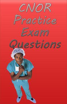 Cnor Exam - Operating Room - allnurses