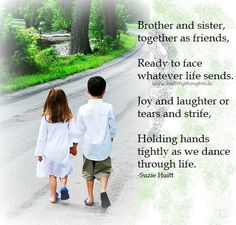 brother and sister and not only my own brothers
