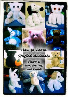How to Loom Stuffed Animals Part 1 DVD
