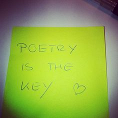 Poetry is the key -