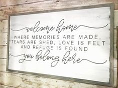 Welcome Home You Belong Here Wood Sign Quote Sign Over the Bed Sign Oversized Sign Gift Idea W Wood Signs Sayings, Diy Wood Signs, Sign Quotes, Rustic Signs, Rustic Wood, Home Remodeling Diy, Home Renovation, Maluma Style, Welcome Home Quotes