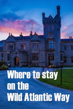 where to stay on the wild atlantic way