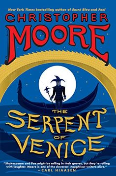 The Serpent of Venice: A Novel by Christopher Moore http://www.amazon.com/dp/B00DB32QDW/ref=cm_sw_r_pi_dp_B1Mixb08WQ6CP