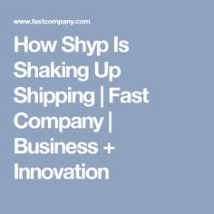 How Shyp Is Shaking Up Shipping | Fast Company | Business + Innovation