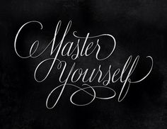 betype: Master Yourself (by highpulp) Words Wisdom Quotes, Words Quotes, Quotes To Live By, Me Quotes, Spiritual Quotes, The Words, Great Quotes, Inspirational Quotes, Motivational