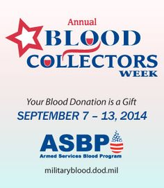It's National Blood Collectors Week: September 7-13! Thanks to all our awesome ASBP phlebotomists and apheresis technicians, blood is collected correctly so that lives can be saved! #bloodcollectors #militaryblood #donateblood #give2RWB #findthedrop