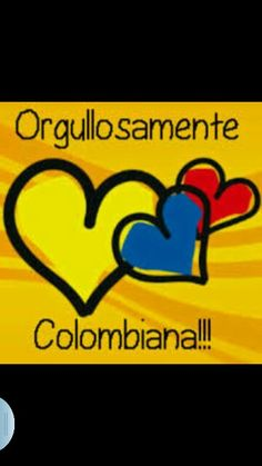 Orgullosamente Colombiana!! TE AMO MI TIERRA QUIERIDA ♥♥♥