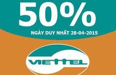 Khuyến mãi tặng 50% giá trị thẻ nạp 1 ngày duy nhất (28/04/2015) - Đăng ký dịch vụ 3G Viettel