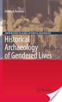 Martha Hawkins. Historical Archaeology of Gendered Lives