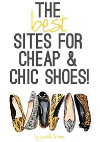 Sparkle & Mine: The Best Sites to Shop for Cheap & Chic Shoes!