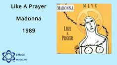 Like A Prayer - Madonna 1989 HQ Lyrics MusiClypz