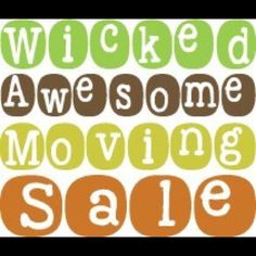 Sale MOVING SALE Ask about my amazing bundle deals or make me a REASONABLE offer! Other