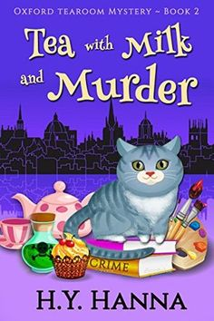 Tea with Milk and Murder (Oxford Tearoom Mysteries #2) by H.Y. Hanna