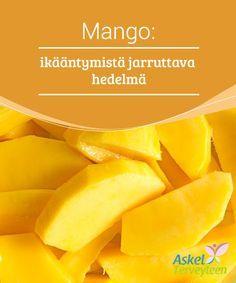 Mango: ikääntymistä jarruttava hedelmä Mangolla ei ole vain #herkullinen maku, vaan se on myös erittäin ravitseva ja #äärimmäisen #terveellinen. #Terveellisetelämäntavat