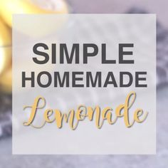 The easiest and best homemade lemonade ever…and it doesn't require cooking a simple syrup. It is quick, delicious, and perfect!