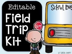 Editable Field Trip Kit by Sarah Cooley School Stress, Too Cool For School, School Stuff, Teacher Organization, Organized Teacher, Natural Stress Relief, Kindergarten Fun, Substitute Teacher, Educational Activities