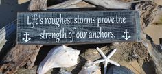 Beach Sign, Anchor Decor, Life's Roughest Storms, Home Decor, Coastal, Nautical, Wood Sign, Hand Painted