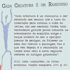 Grafados: Cada criatura é um rascunho — João Guimarães Rosa