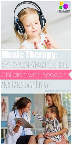Music Therapy: Study Says Music Key for Non-Verbal Children and Children with Speech and Language Delays | ilslearningcorner.com