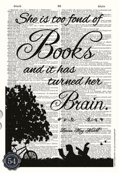 LOUISA MAY ALCOTT Quote She Is Too Fond Of Books by VintagePrint54