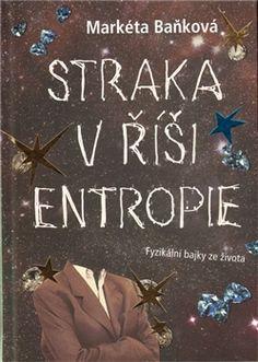 [read] ✔ Markéta Baňková - Straka v říši entropie (Prchal Petr)