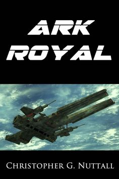 Ark Royal - Great science fiction book