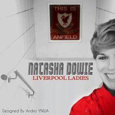 Natasha Dowie, Liverpool, by Andro Ynwa Bigreds Madiun