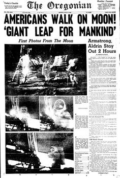 Americans Walk On Moon! Giant Leap For Mankind Makes the Front Page of the Oregonian Newspaper July 21st, 1969 - GenealogyBank.com