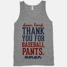 Dear Lord, Thank You for Baseball Pants (Tank)