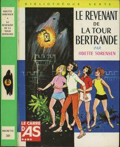 François Batet - Le revenant de la tour Bertrande  - Le Carré d'as, Odette Sorensen, Hachette Bibliothèque Verte 1969