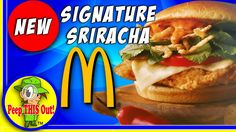 McDonald's® | Signature Sriracha Crispy Chicken Sandwich Review! Peep TH...