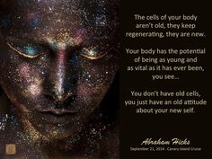 an old attitude about your new self - Abraham-Hicks