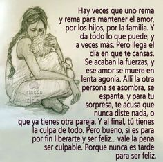Hay veces que uno rema eso es rema . Ispirational Quotes, Mommy Quotes, People Quotes, Family Quotes, Words Quotes, Funny Quotes, Romantic Poems, Romantic Love Quotes, Love Me Quotes